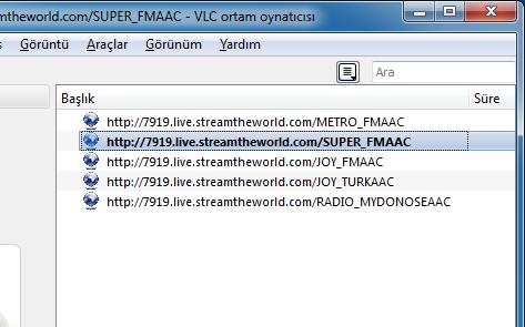 VLC ile Metro FM, Süper FM, Joy FM, Joy Türk, Radio Mydonose
